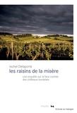 Ixchel Delaporte - Les raisins de la misère.