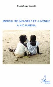 Mortalité infantile et juvénile à Ndjamena.pdf