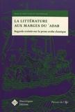 Iyas Hassan - La littérature aux marges du 'adab - Regards croisés sur la prose arabe classique.