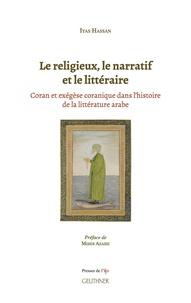 Le religieux, le narratif et le littéraire - Coran et exégèse coranique dans l'histoire de la littérature arabe.pdf