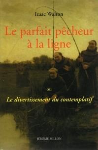Histoiresdenlire.be Le parfait pêcheur à la ligne - Ou Le divertissement du contemplatif Image