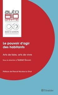 Izabel Galvao - Le pouvoir d'agir des habitants - Ars de faire, arts de vivre.