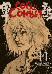 Izo Hashimoto et Akio Tanaka - Coq de Combat Tome 11 : .