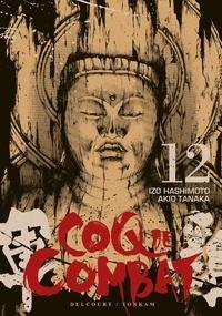 Izo Hashimoto et Akio Tanaka - Coq de Combat Tome 12 : .