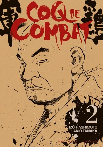 Coq de Combat Tome 3 - Izo Hashimoto,Akio Tanaka