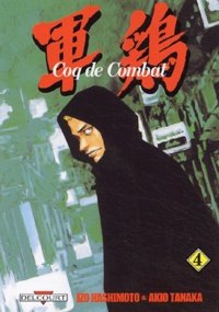 Izo Hashimoto - Coq de Combat Tome 4 : .