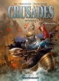 Izu et Alex Nikolavitch - Crusades  : Intégrale.