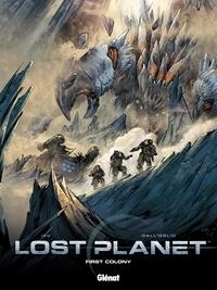 Izu et Massimo Dall'Oglio - Lost Planet Tome 1 : First Colony.