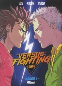 Izu et  Kalon - Versus fighting story Tome 1 : .
