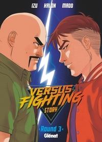 Izu et  Kalon - Versus fighting story Tome 3 : .