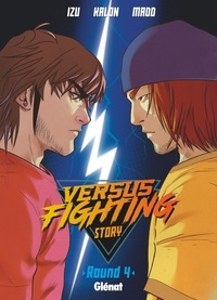 Izu et  Kalon - Versus fighting story Tome 4 : .