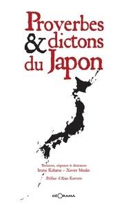 Izumi Kohama et Xavier Moulin - Proverbes & dictons du Japon.