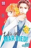 Izumi Miyazono - Let's get married ! Tome 5 : .