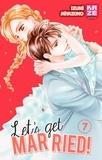 Izumi Miyazono - Let's get married ! Tome 7 : .