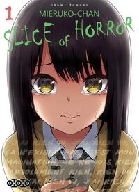 Izumi Tomoki - Mieruko-chan, Slice of Horror Tome 1 : .