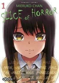 Izumi Tomoki et Karen Guirado - Mieruko-chan Slice of Horror - tome 1.