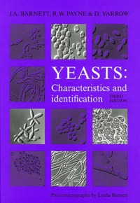J-A Barnett et R-W Payne - Yeasts : characteristics and identification.