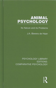 Animal Psychology- Its Nature and its Problems - J. A. Bierens de Haan | Showmesound.org