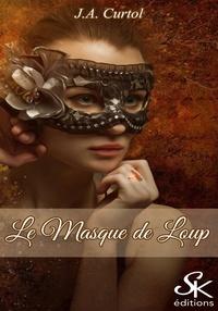 J.A. Curtol - Le masque de loup.
