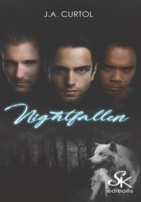 J.A. Curtol - Nightfallen.