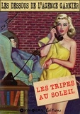 J.A. Flanigham - Les tripes au soleil.