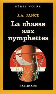 J-A Jance - La Chasse aux nymphettes.