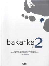 J.A. Letamendia - Bakarka BI 2 - Méthode d'apprentissage de la langue basque avec corrigés.