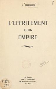 J. Amanrich - L'effritement d'un empire.