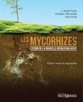J. André Fortin et Christian Plenchette - Les mycorhizes - la nouvelle révolution verte.