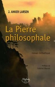 J Anker Larsen - La Pierre philosophale.