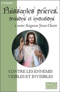Histoiresdenlire.be Puissantes prières, oraisons et invocations à notre Seigneur Jésus-Christ - Contre les ennemis visibles et invisibles Image