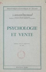 J.-Armand Trudelle - Psychologie et vente.