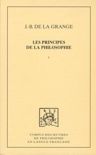 J.-B. de la Grange - Les principes de la philosophie - Traité des qualités.