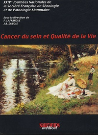 Cancer du sein et qualité de la vie. 24èmes Journées Nationales de la Société Française de Sénologie et de Pathologie Mammaire.pdf