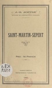 J.-B. Joffre - Saint-Martin-Sepert.