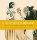 J. B. Kaufman - Blanche Neige et les sept nains.