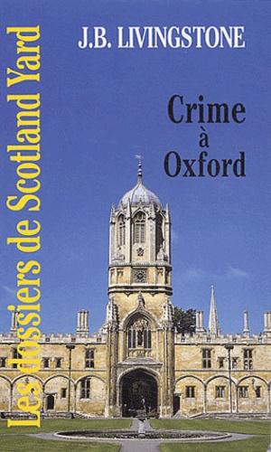 J-B Livingstone - Crime à Oxford.