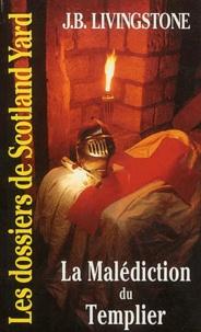 J-B Livingstone - La malédiction du templier.