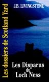 J-B Livingstone - Les disparus du Loch Ness.