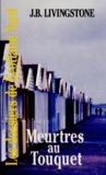 J-B Livingstone - Les Dossiers de Scotland Yard Tome 12 : Meurtres au Touquet.