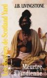 J-B Livingstone - Meurtre à l'indienne.