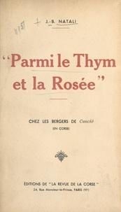 J.-B. Natali - Parmi le thym et la rosée - Chez les bergers de Cusciò en Corse.