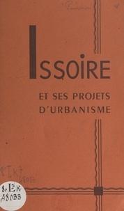 J.-B. Pourchon et Jacques Vergnières - Issoire et ses projets d'urbanisme.