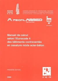 J-B Schleich - Manuel de calcul selon l'Eurocode 4 des batîments contreventés en ossature mixte acier-béton.