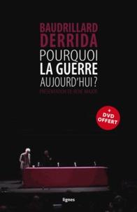 J. Baudrillard et Jacques Derrida - Pourquoi la guerre aujourd'hui ?. 1 DVD