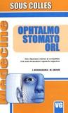 J. Bouhassira et M. Srour - Ophtalmo Stomato ORL - Des réponses claires et complètes, une auto-évaluation rapide et objective.
