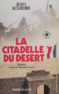 J Bourdier - La Citadelle du désert.