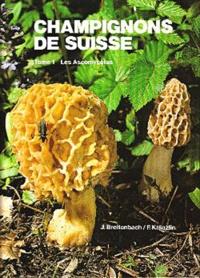 J. Breitenbach - Champignons de Suisse - Tome 1, Les ascomycètes.