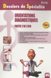 J. Broner - Orientations diagnostiques Partie 2 de l'ECN tome 1.