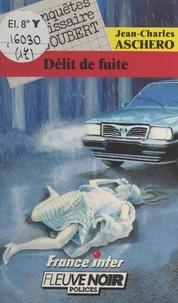 J-C Aschero - Délit de fuite.